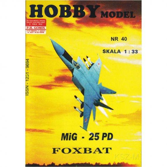 MIG-25 PD FOXBAT - Hobby Model 40