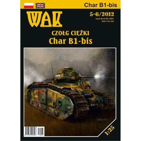 WAK 5-6/12 - Czołg Char B1 bis