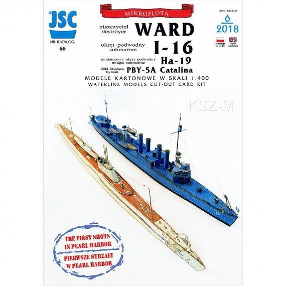 JSC-066 - Niszczyciel WARD, okręt podwodny I-16