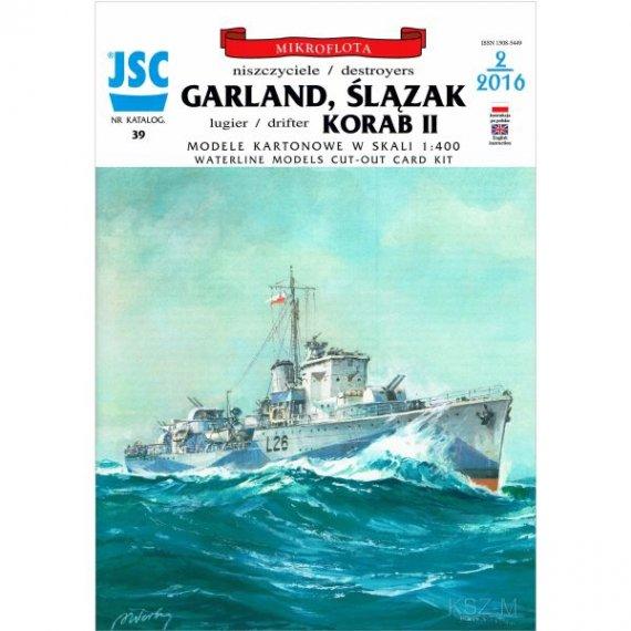 JSC-039 - Niszczyciele GARLAND i ŚLĄZAK