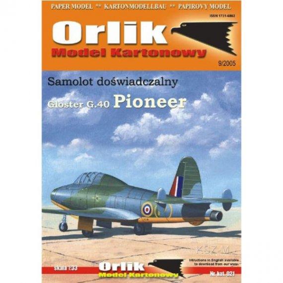 Orlik 021 - Gloster G40 Pioneer